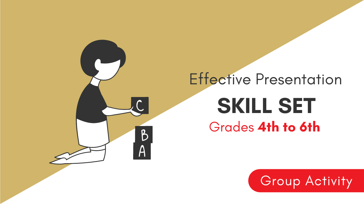 Effective Presentation Skills | Grade 4th to 6th | Group