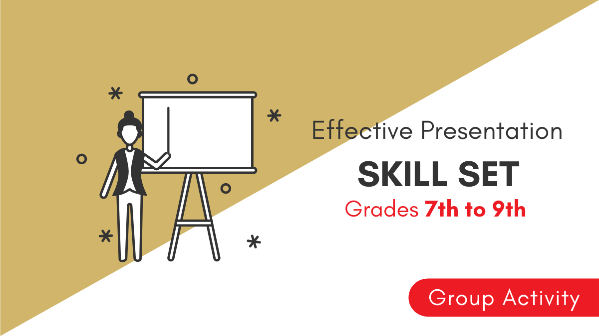 Effective Presentation Skills | Grade 7th to 9th | Group